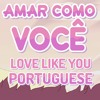 Steven Universe - Amar Como Você (Português Brasileiro) / Love Like You (Brazilian Portuguese)