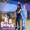 Pa E Browse (Áudio Oficial)