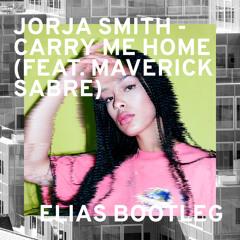 Jorja Smith - Carry Me Home Feat. Maverick Sabre (Elias Bootleg)
