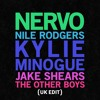 NERVO ft. Kylie Minogue, Jake Shears & Nile Rodgers - The Other Boys UK Edit (Rythym Masters Remix)