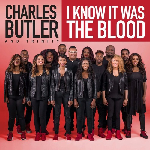 charles-butler-and-trinity-i-know-it-was-the-blood