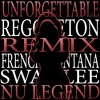Unforgettable- French Montana ft. Swae Lee (Remix)(FREE DOWNLOAD)
