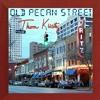 Old Pecan Street  [demo]
