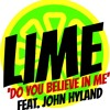 Do You Believe in Me (feat. John Hyland)