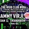 Sammy Virji Wub Club Tramlines '17 promo mix (FREE DOWNLOAD)