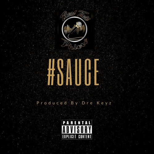 Sauce - Produced By Dre Keyz
