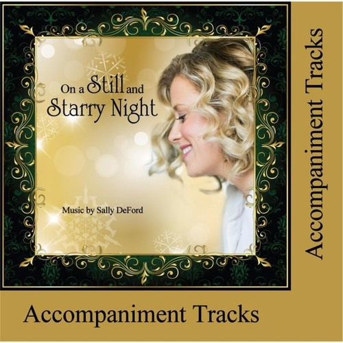 On a Still and Starry Night - Accompaniment Tracks