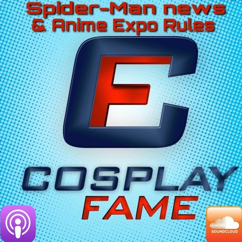 Spider-Man news & Anime Expo rules