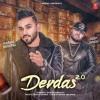 DEVDAS 2.0 By Karan Benipal Ft. Deep Jandu Latest Punjabi Song - 2017.