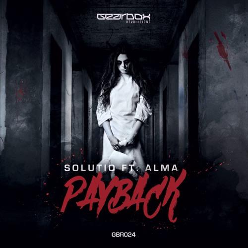Solutio ft. Alma - Payback