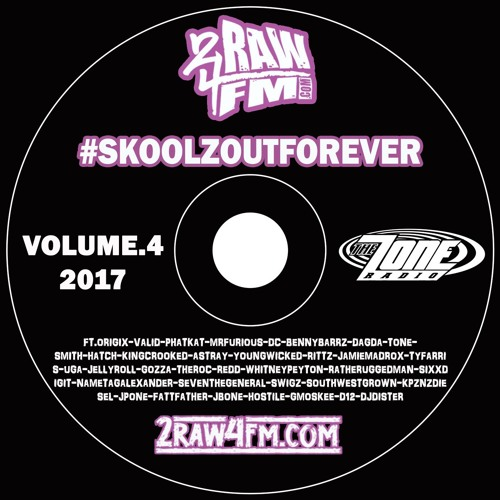 2RAW4FM-SKOOLZ OUT FOREVER