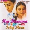 Hai Deewana Ye Ishq Mera Dj Saroj Remix