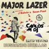 Major Lazer Ft. J.Balvin & Sean Paul - Buscando Huellas (Carlos M Dj Latin Version)