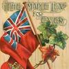 Maple Leaf Forever (1909)