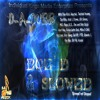 DAS Smoke More Dope and Rap(Dre Dog Remix) by D-A-Dubb, Skor Dawg and Atak 1