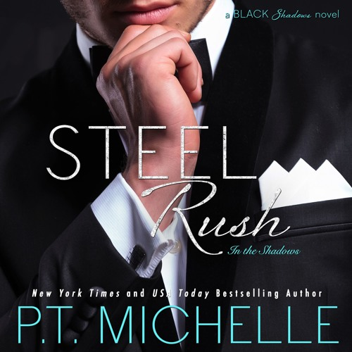 Steel Rush (In the Shadows, Book 5) - Sample