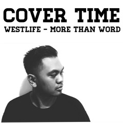 Westlife - More than word (Cover)