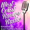 Episode #5: Giant Fighting Robots