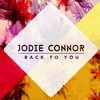 Jodie Connor - Back to you #house
