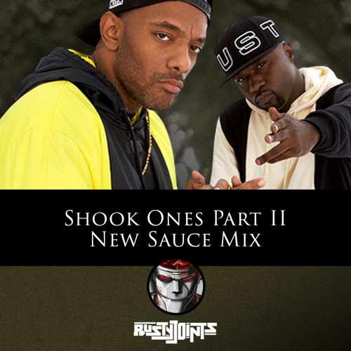 Shook Ones Part II - New Sauce Mix (free download)