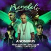 Prendelo (Remix)- Anonimus Ft. Darell, Brytiago, Lary Over & Ñengo Flow