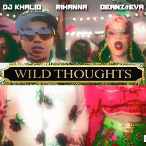 Deanz FT BadGalRiRi - WildThoughts (LGBT demix)