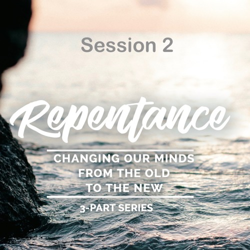 Rest, Session 2 of Repentance, 3-part series, excerpt