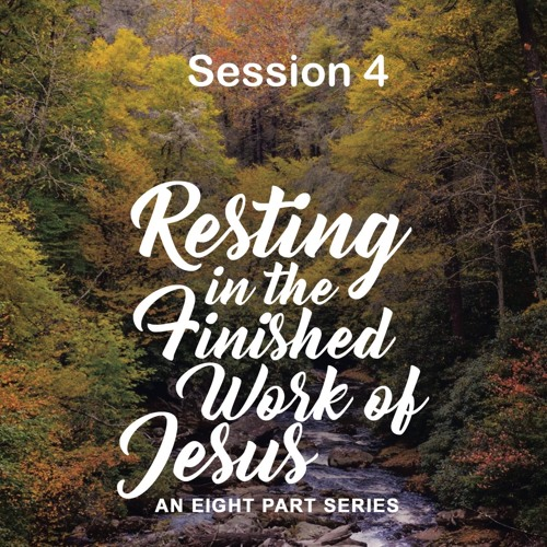Find Rest, Session 4, excerpt