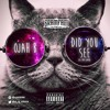OJAH B - Did You See Cover Freestyle