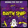 Benasis Ft Rico Act - Booty Snap [Electrostep Network x Shadow Phoenix EXCLUSIVE]