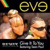 Eve Feat Sean Paul- Give It To You Remix Danilo Dos Anjos