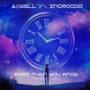 Axwell /\ Ingrosso - More Than You Know (Tripbeat remix) [ CLICK ON BUY FOR THE FULL DOWNLOAD ]