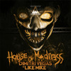 Dimitri Vegas & Like Mike - House of Madness (DonBello Edit) FREE DOWNLOAD