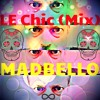 Le Disco Chic (Mix)FREE Download