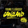 Young T & Bugsey Ft. Belly Squad - Gangland