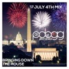 Djpdogg Inthemix 17 4th of July Mix Bringing Down The House