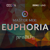 EUPHORIA - Master Mix for DDCON's Month of Music Mixing