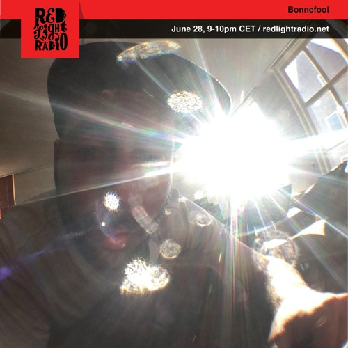 Red Light Radio show Bonnefooi 28-06-2017