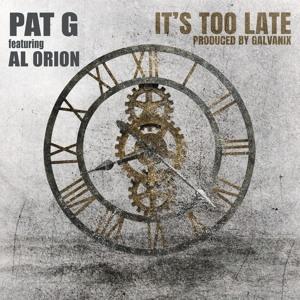It's too late - feat. Al Orion (prod. Galvanix)