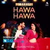Download Hawa Hawa | Mubarakan | Anil Kapoor, Arjun Kapoor, Ileana D'Cruz, Athiya Shetty Mp3