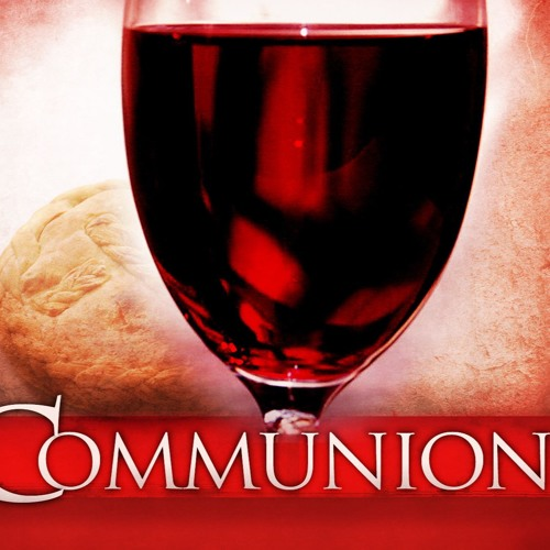 Weekly Communion Messages
