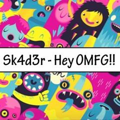 Hey OMFG!! :D