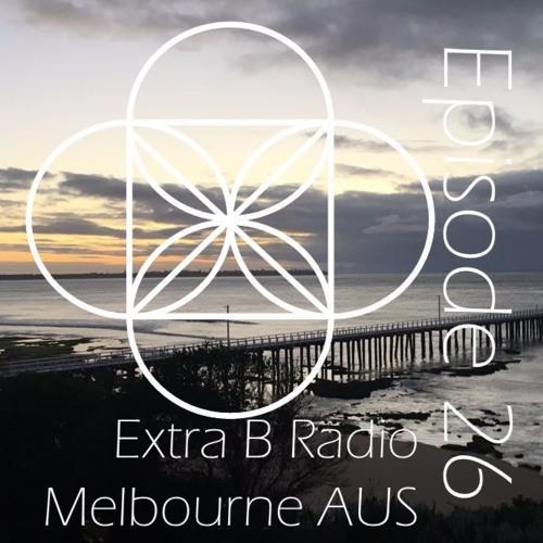 Extra B Radio Episode #26 - Back with Stickers