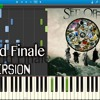 The Grand Finale  - Set It Off(Piano Cover) / NAOYA.S