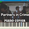 Partners In Crime - Set It Off(Piano Cover)