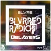 BLVRS & Delayers - BLVRRED Radio #018 2017-07-03 Artwork