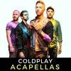 Coldplay ACAPELLAS Pack **Click BUY for FREE DOWNLOAD**