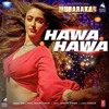 Download Hawa Hawa (Mubarakan) Mp3