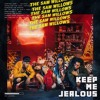 The Sam Willows - Keep Me Jealous (Lincey Remix)