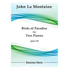 John La Montaine - Birds of Paradise for Piano and Orchestra